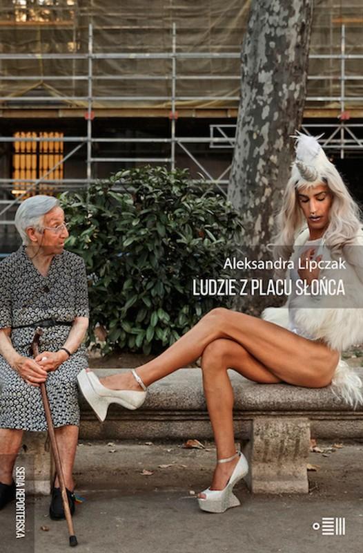 Okładka ksiąki: Ludzie z Placu Słońce / Aleksandra Lipczak / Wydawnictwo: Dowody na Istnienie