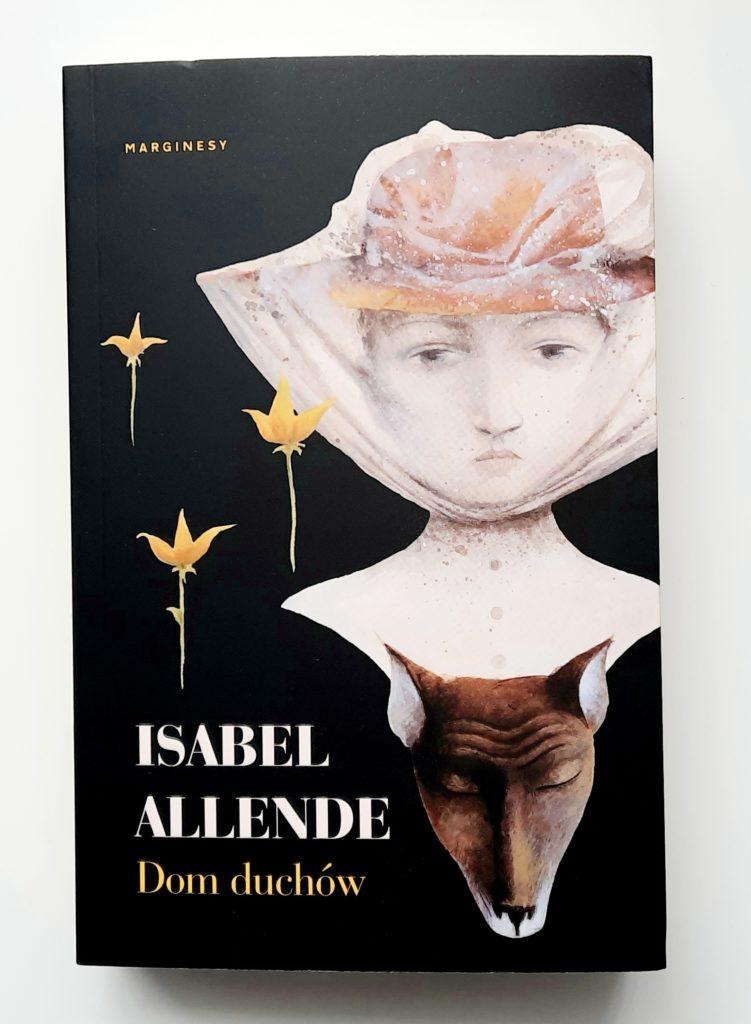 recenzja książki Isabel Allende Dom duchów hiszpańskie smaki